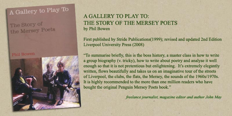 A Gallery To Play To: The story of the Mersey Poets