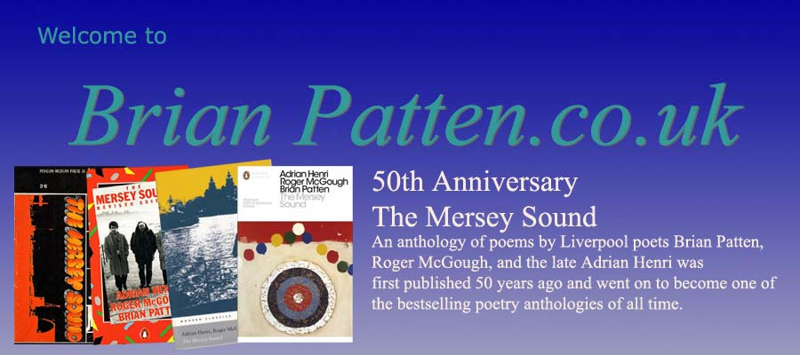 Welcome to Brian Patten's website: 50th Anniversary of The Mersey Sound